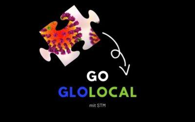 GO GLOLOCAL mit STM – Pandemie