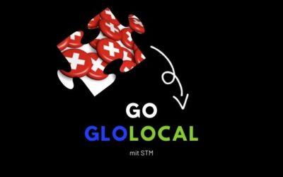 GO GLOLOCAL mit STM – Swissness