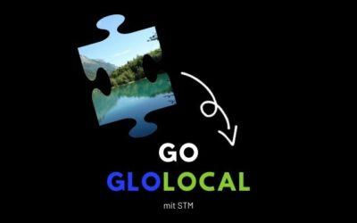 GO GLOLOCAL mit STM – Nachhaltigkeit und Umwelt